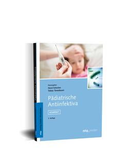 Pädiatrische Antiinfektiva von Schroten,  Horst, Tenenbaum,  Tobias