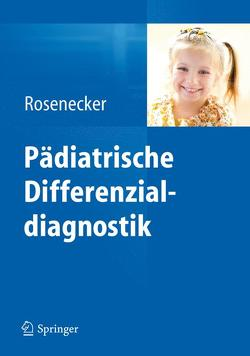 Pädiatrische Differenzialdiagnostik von Rosenecker,  Josef