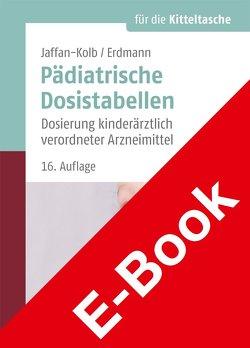 Pädiatrische Dosistabellen von Erdmann,  Harald, Jaffan-Kolb,  Linda, Janssen,  Folker, von Harnack,  Gustaf-Adolf