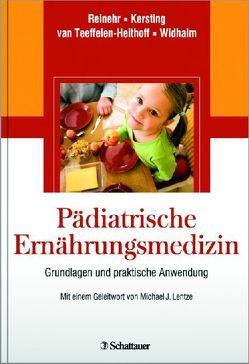 Pädiatrische Ernährungsmedizin von Kersting,  Mathilde, Reinehr,  Thomas, van Teeffelen-Heithoff,  Agnes, Widhalm,  Kurt