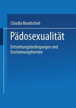Pädosexualität von Bundschuh,  Claudia