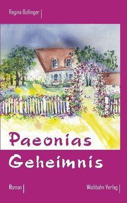 Paeonias Geheimnis von Bohn,  Michael, Bollinger,  Regina, Weyers,  Gabriele