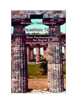 Paestum 1979 von Taubenberger,  Hermann