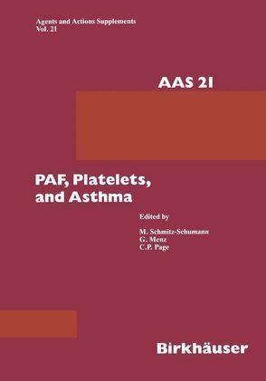 Paf, Platelets, and Asthma von Menz,  G, Page,  C P, Schmitz-Schumann,  M
