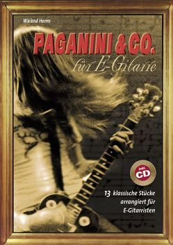 Paganini & Co. für E-Gitarre von Harms, Wieland