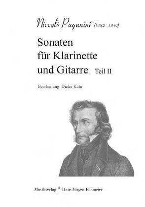 Paganini, Niccoló (1782 – 1840): Sonaten für Klarinette und Gitarre Teil II von Kühr,  Dieter, Paganini,  Niccolò