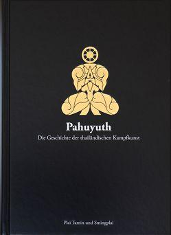 Pahuyuth von Plai,  Sming, Tamin,  Plai