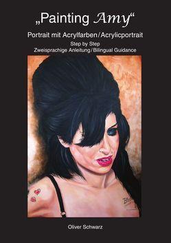 Painting Amy von Schwarz,  Oliver