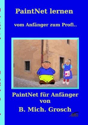 PaintNet lernen von Grosch, Bernd Michael