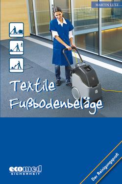 Textile Fußbodenbeläge von Lutz,  Martin