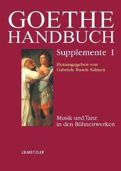 Paket: Goethe Supplemente Band 1-3 von Beyer,  Andreas, Busch-Salmen,  Gabriele, Jeßing,  Benedikt, Osterkamp,  Ernst, Wenzel,  Manfred