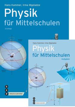 Paket: Physik für Mittelschulen und Aufgabenband von Kammer,  Hans, Mgeladze,  Irma