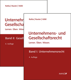 PAKET: Unternehmensrecht + Gesellschaftsrecht von Ratka,  Thomas, Rauter,  Roman, Völkl,  Clemens