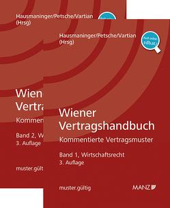 Paket Wiener Vertragshandbuch Bände 1 + 2 von Hausmaninger,  Christian, Petsche,  Alexander, Vartian,  Claudine