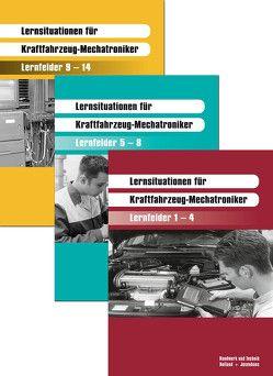 Lernsituationen für Kraftfahrzeug-Mechatroniker von Ehrhardt,  Harald, Kneip,  Friedrich, Stein,  Egbert, Strater,  Helmut