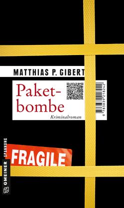 Paketbombe von Gibert,  Matthias P.