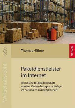 Paketdienstleister im Internet von Höhne,  Thomas