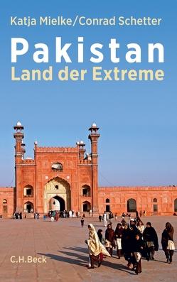 Pakistan von Mielke,  Katja, Schetter,  Conrad