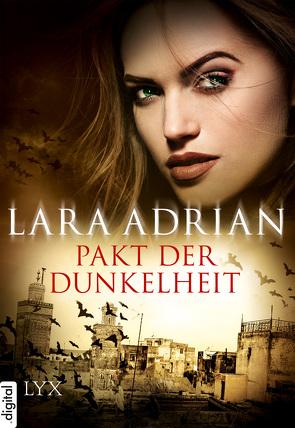 Pakt der Dunkelheit von Adrian,  Lara, Akhavan-Zandjani,  Firouzeh