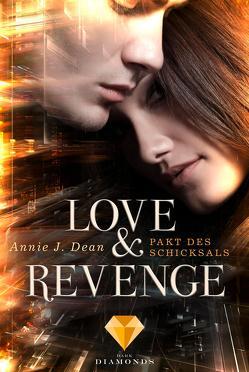Love & Revenge 2: Pakt des Schicksals von Dean,  Annie J.
