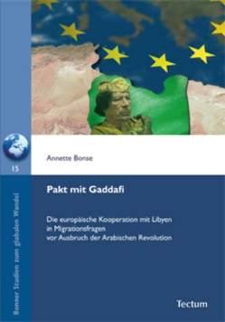 Pakt mit Gaddafi von Bonse,  Annette