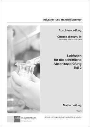PAL-Leitfaden für die gestreckte Abschlussprüfung Teil 2 – Chemielaborant/-in von Prüfungsaufgaben- und Lehrmittelentwicklungsstelle (PAL)