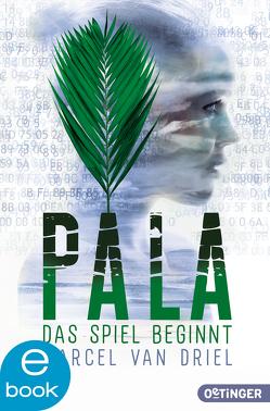 Pala. Das Spiel beginnt von Hauptmann,  David B., Kreuzer,  Kristina, van Driel,  Marcel