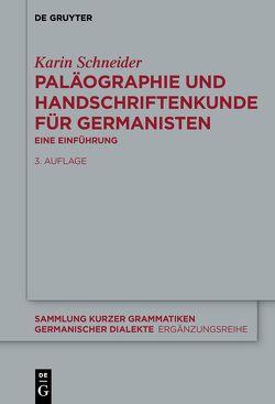 Paläographie und Handschriftenkunde für Germanisten von Schneider,  Karin