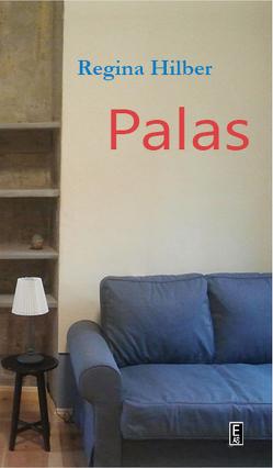 Palas von Hilber,  Regina