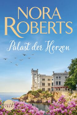 Palast der Herzen von Roberts,  Nora