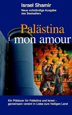 Palästina mon amour von Shamir,  Israel