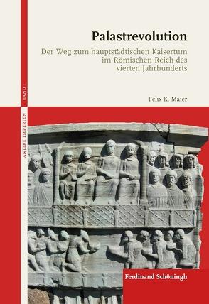 Palastrevolution von Maier,  Felix K.