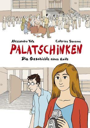Palatschinken – Die Geschichte eines Exils von Sansone,  Caterina, Tota,  Alessandro, Zimmermann,  Volker