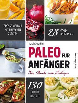 Paleo für Anfänger von Irgang,  Birgit, Swanhart,  Kenzie