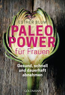 Paleo-Power für Frauen von Blum,  Esther
