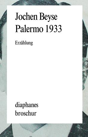 Palermo 1933 von Beyse,  Jochen