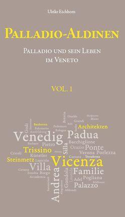 Palladio-Aldinen VOL. 1 von Eichhorn,  Ulrike