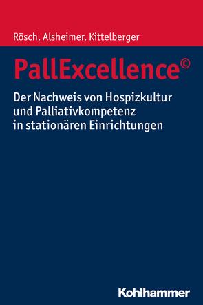PallExcellence© von Alsheimer,  Martin, Kittelberger,  Frank, Rösch,  Erich
