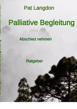 Palliative Begleitung von Langdon,  Pat