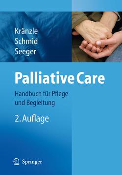 Palliative Care von Kränzle,  Susanne, Schmid,  Ulrike, Seeger,  Christa
