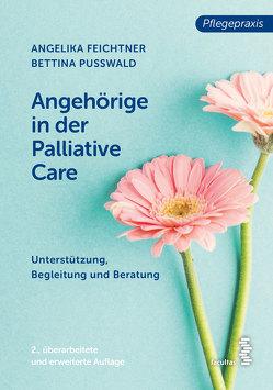 Palliative Care von Feichtner,  Angelika, Pußwald,  Bettina