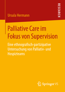 Palliative Care im Fokus von Supervision von Hermann,  Ursula
