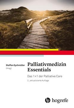 Palliativmedizin Essentials von Eychmüller,  Steffen