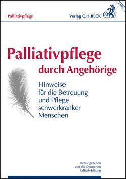 Palliativpflege durch Angehörige von Deutschen PalliativStiftung, Sitte,  Thomas
