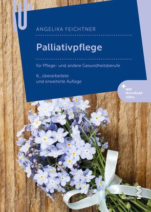 Palliativpflege von Feichtner,  Angelika