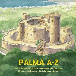 Palma A-Z von Calafat,  Lluisa, Castells,  Margalida, Frey,  Andreas, Gargiulo,  Flavia