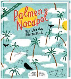 Palmen am Nordpol von Erdorf,  Rolf, Panders,  Wendy, ter Horst,  Marc
