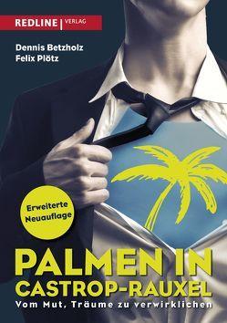 Palmen in Castrop-Rauxel von Betzholz,  Dennis, Plötz,  Felix