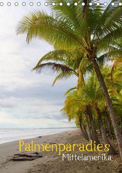 Palmenparadies – Mittelamerika (Tischkalender 2019 DIN A5 hoch)