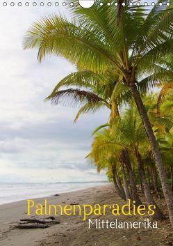 Palmenparadies – Mittelamerika (Wandkalender 2019 DIN A4 hoch) von M.Polok